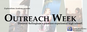 Outreach Week @ Explorations Academy | Bellingham | Washington | United States