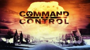 Command and Control @ Pickford Film Center | Bellingham | Washington | United States