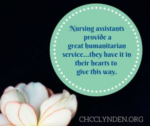 Nursing Assistants make a difference in the world. Photo courtesy: CHCC.