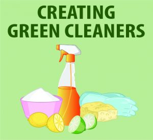 Creating Green Cleaners