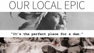 Our Local Epic @ Pickford Film center | Bellingham | Washington | United States