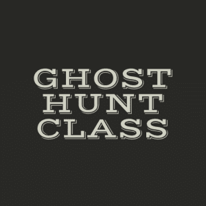 Ghost Hunt Class Lockdown Investigation @ Location on Whidbey Island | Washington | United States