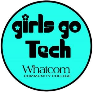 Girls Go Tech @ Whatcom Community College