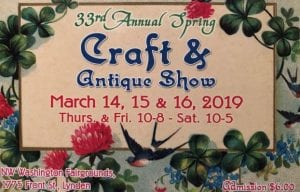33rd Annual Spring Craft & Antique Show @ Haggen Expo Building Northwest Washington Fairgrounds