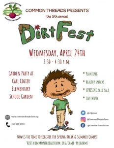 Common Threads 5th Annual Dirt Fest @ Carl Cozier Elementary School