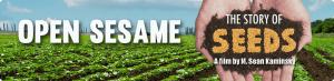 Open Sesame: The Story of Seeds @ Van Zandt Community Hall