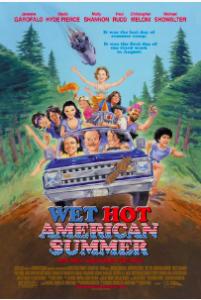 Wet Hot American Summer @ Limelight Cinema