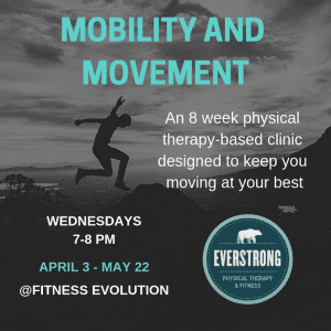 8-week movement and mobility clinic: Fitness Evolution @ Fitness Evolution