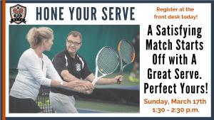 Hone Your Serve Tennis Workshop @ Bellingham Training & Tennis Club