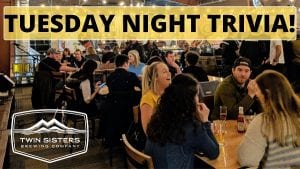 Tuesday Night Trivia at Twin Sisters @ Twin Sisters Brewing Company