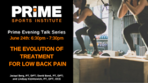 The Evolution of Treatment for Low Back Pain @ Prime Sports Institute