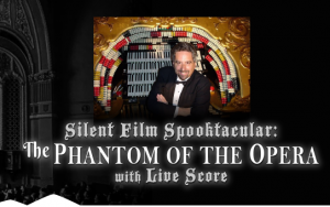 Silent Film Spokatcular: Phantom of the Opera @ Mount Baker Theatre