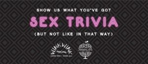 Sex Trivia Night with WinkWink & Thousand Acre Cider House @ Thousand Acre Cider House
