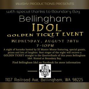 Bellingham Idol Golden Ticket @ Boundary Bay Brewery