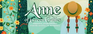 Anne of Green Gable by Lynden High School Performing Arts @ Judson Auditorium