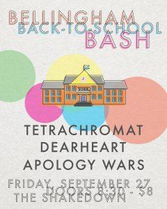Back-to-School Bash: Tetrachromat, Dearheart, Apology Wars @ The Shakedown