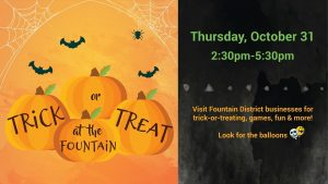 Annual Trick or Treat at the Fountain @ Fountain District