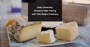 Cider University: Cheese & Cider Pairing with Lindsay of Twin Sisters Creamery @ Thousand Acre Cider House