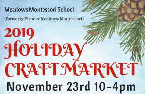 2019 Holiday Craft Market @ Meadows Montessori School