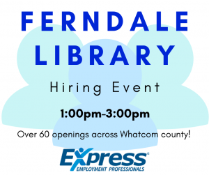 Hiring Event - Ferndale Library @ Ferndale Library