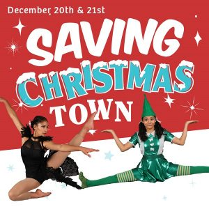 The Dance Studio Presents: Saving ChristmasTown @ Mount Baker Theatre