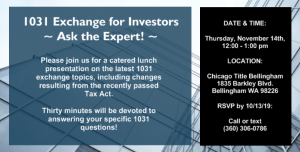 1031 Exchange for Investors - Ask the Expert! @ Chicago Title of Bellingham