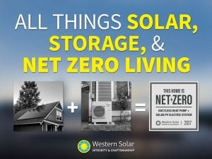 All Things Solar, Storage, and Net Zero Living