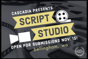 Short film script submissions open for CASCADIA's 2021 Festival Script Studio @ Cascadia International Women's Film Festival