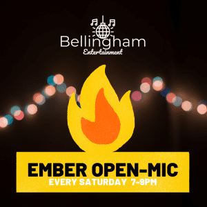 Comedy Open-Mic Everyone Welcome @ Bellingham Entertainment