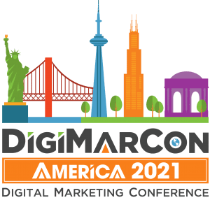 DigiMarCon America 2021 - Digital Marketing, Media and Advertising Conference @ online