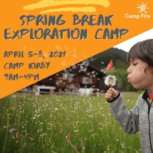 Spring Break Exploration Camp @ Camp Kirby