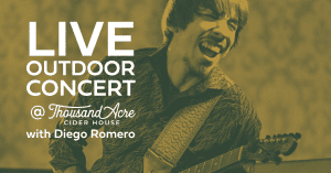 Live Music: Diego Romero @ Thousand Acre Cider House