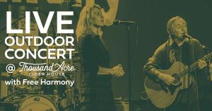 Live Music: Free Harmony @ Thousand Acre Cider House