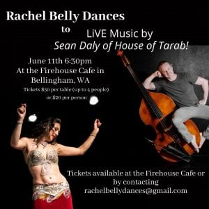 Rachel Belly Dances to Live Music by Sean Daly @ Firehouse Performing Arts Center