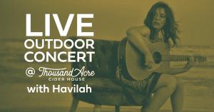 Live Outdoor Concert: Havilah @ Thousand Acre Cider House