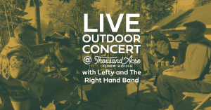 Live Outdoor Concert: Lefty and The Right Hand Band @ Thousand Acre Cider House