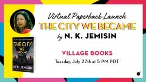 N. K. Jemisin, The City We Became @ VILLAGE BOOKS, ORBIT on EVENTBRITE