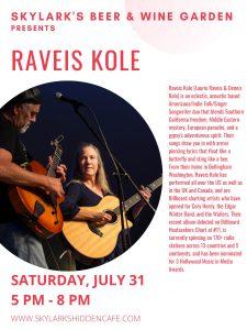 Raveis Kole at Skylark's Beer and Wine Garden @ Skylark's Beer and Wine Garden