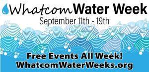 Whatcom Water Week @ Whatcom County